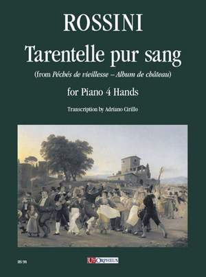 Rossini: Tarentelle pur sang