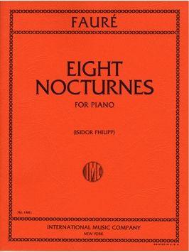 Fauré, G: Eight Nocturnes