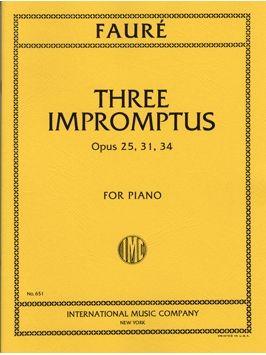 Fauré, G: Three Impromptus op.25, 31 & 34