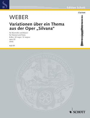 Weber: Variations on a Theme from the Opera Silvana Bb major op. 33 WeV P.7