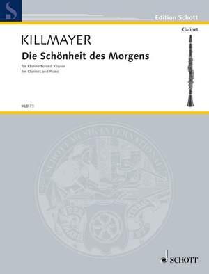 Killmayer, W: Die Schönheit des Morgens