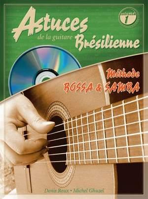 Astuces De La Guitare Brésilienne Vol1