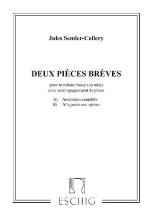 Semler-Collery: 2 Pièces brèves