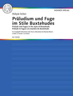 Seiber, M: Prelude and Fugue in A minor