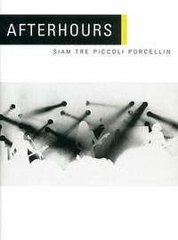 Afterhours: Siam Tre Piccoli Porcellin