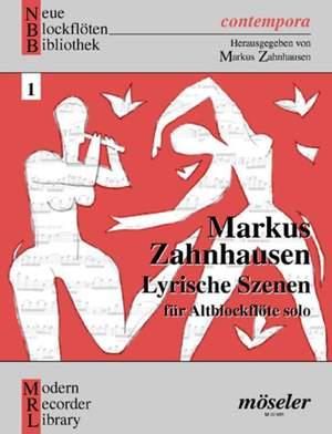Zahnhausen, M: Lyric scenes