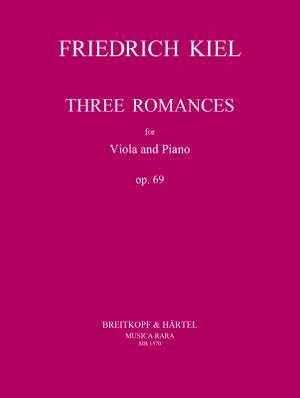 Kiel, F: 3 Romanzen op. 69 op. 69