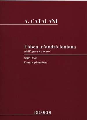 Catalani: Ebben, n'andrò lontana (sop)