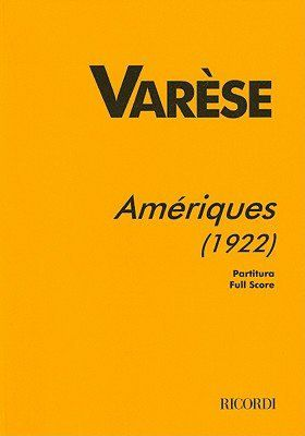 Varèse: Amériques (1922 Version)