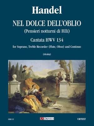 Handel, G F: Nel dolce dell'oblio (Pensieri notturni di Filli)  HWV 134