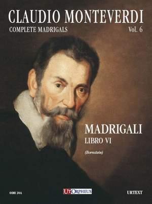 Monteverdi, C: Madrigali. Libro VI (Venezia 1614)