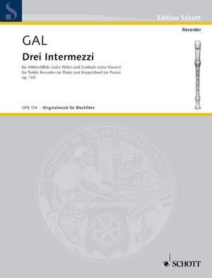 Gál, H: 3 Intermezzi