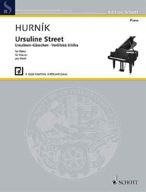 Hurník, I: Ursuline Street