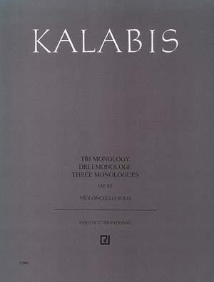 Kalabis, V: Three Monologues
