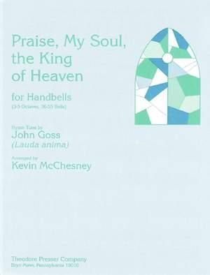 Goss: Praise, my Soul, the King of Heaven
