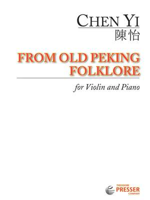 Chen Yi: From old Peking Folklore