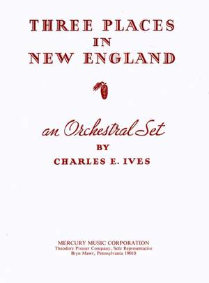 Ives: Three Places in New England (Original Version)