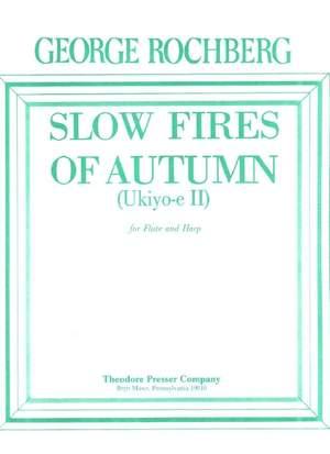 Rochberg: Slow Fires of Autumn