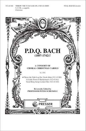 Bach: Throw the Yule Log on, Uncle John (SATB Chorus)
