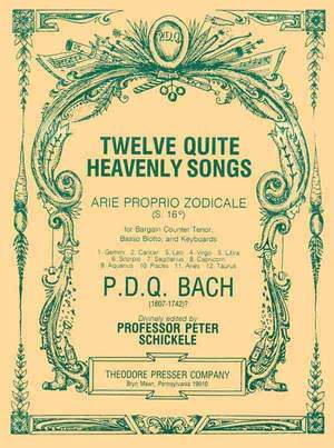 P.D.Q. Bach: Twelve Quite Heavenly Songs Arie Proprio Zodicale