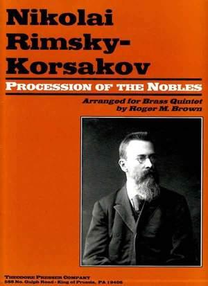 Nikolai Rimsky-Korsakov: Procession Of The Nobles