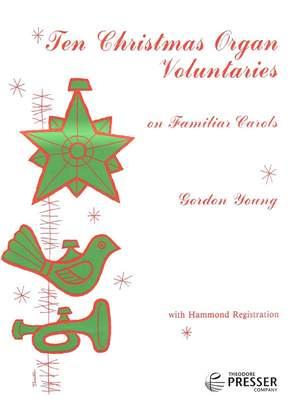 Young: 10 Christmas Organ Voluntaries on familiar Carols