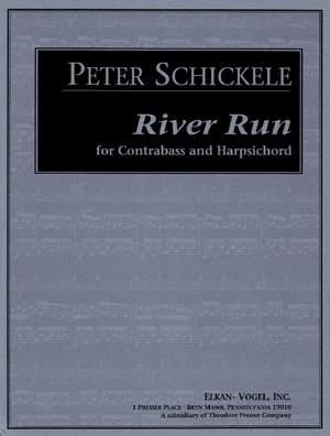 Peter Schickele: River Run
