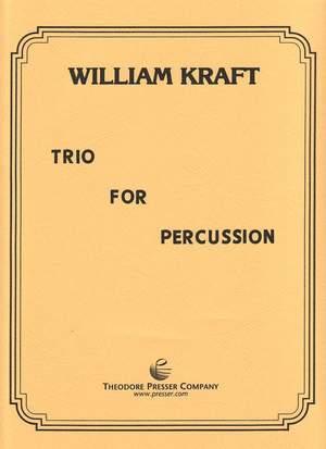 William Kraft: Trio for Percussion