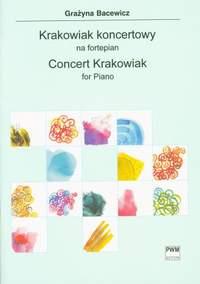 Bacewicz G: Concert Krakowiak
