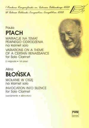 Paula Ptach: Variations on a Theme of a Certain Renaissance; Alina Blonska: Invocation into Silence