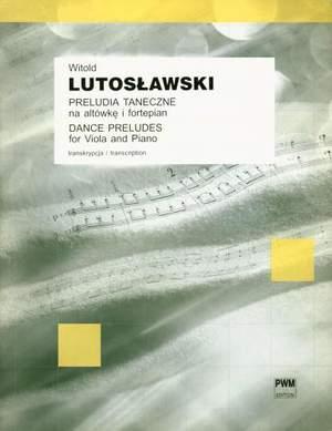 Lutoslawski, W: Dance Preludes