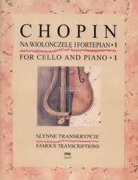 Chopin F: Famous Transcriptions Cello 1