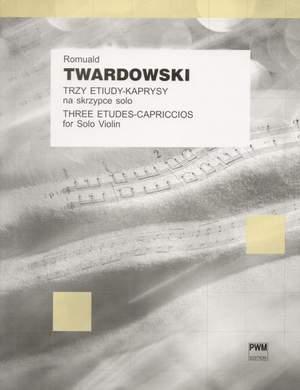 Twardowski, R: Three Etudes-Capriccios