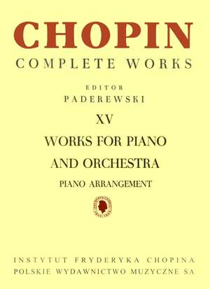 Chopin, F: Works for Piano and Orchestra (Piano Arrangement)