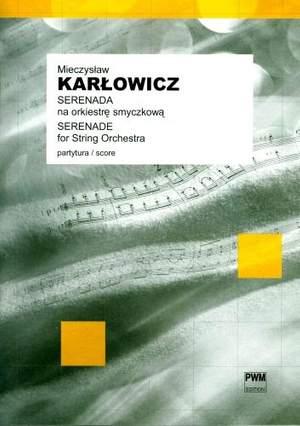 Karlowicz, M: Serenade op.2