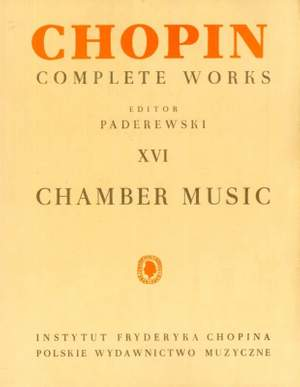 Chopin, F: Chamber Pieces