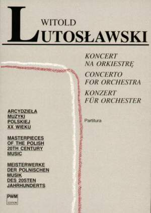 Lutoslawski: Concerto Orch Stsc
