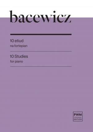 Grażyna Bacewicz: 10 Studies for Piano
