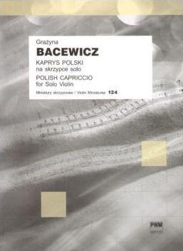 Bacewicz, G: Polish Caprice