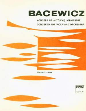 Bacewicz, G: Concerto For Viola And Orchestra
