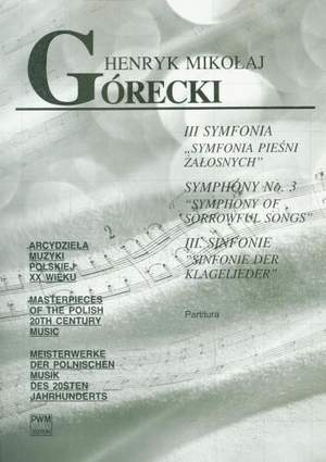 Górecki: Symphony No. 3 'Symphony of Sorrowful Songs', Op. 36 for Soprano and Orchestra