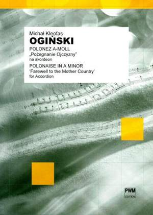 Oginski, M K: Polonaise in A minor Acc