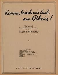 Raymond, F: Komm, trink und lach am Rhein