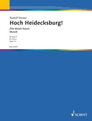 Herzer, R: Hoch Heidecksburg! op. 10