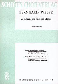 Weber, B: O Rhein, du heiliger Strom