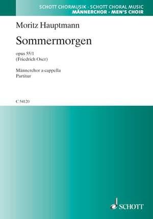 Hauptmann, M: Sommermorgen op. 55/1