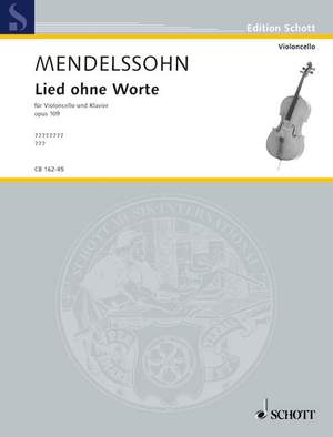 Mendelssohn: Song without Words op. 109