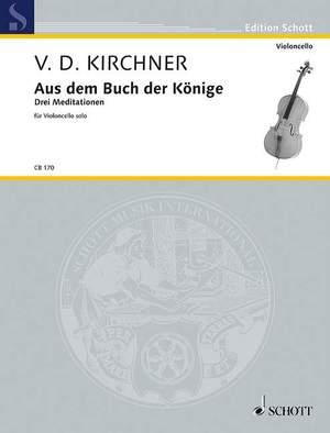 Kirchner, V D: Aus dem Buch der Könige