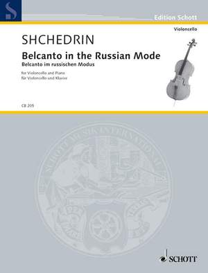 Shchedrin, R: Belcanto in the Russian Mode