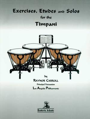Raynor Carroll: Exercises, Etudes and Solos for the Timpani Product Image
